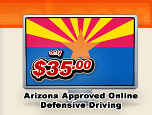 Arizona Defensive Driving - only $44.95