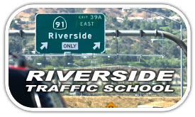 Riverside County Traffic School
